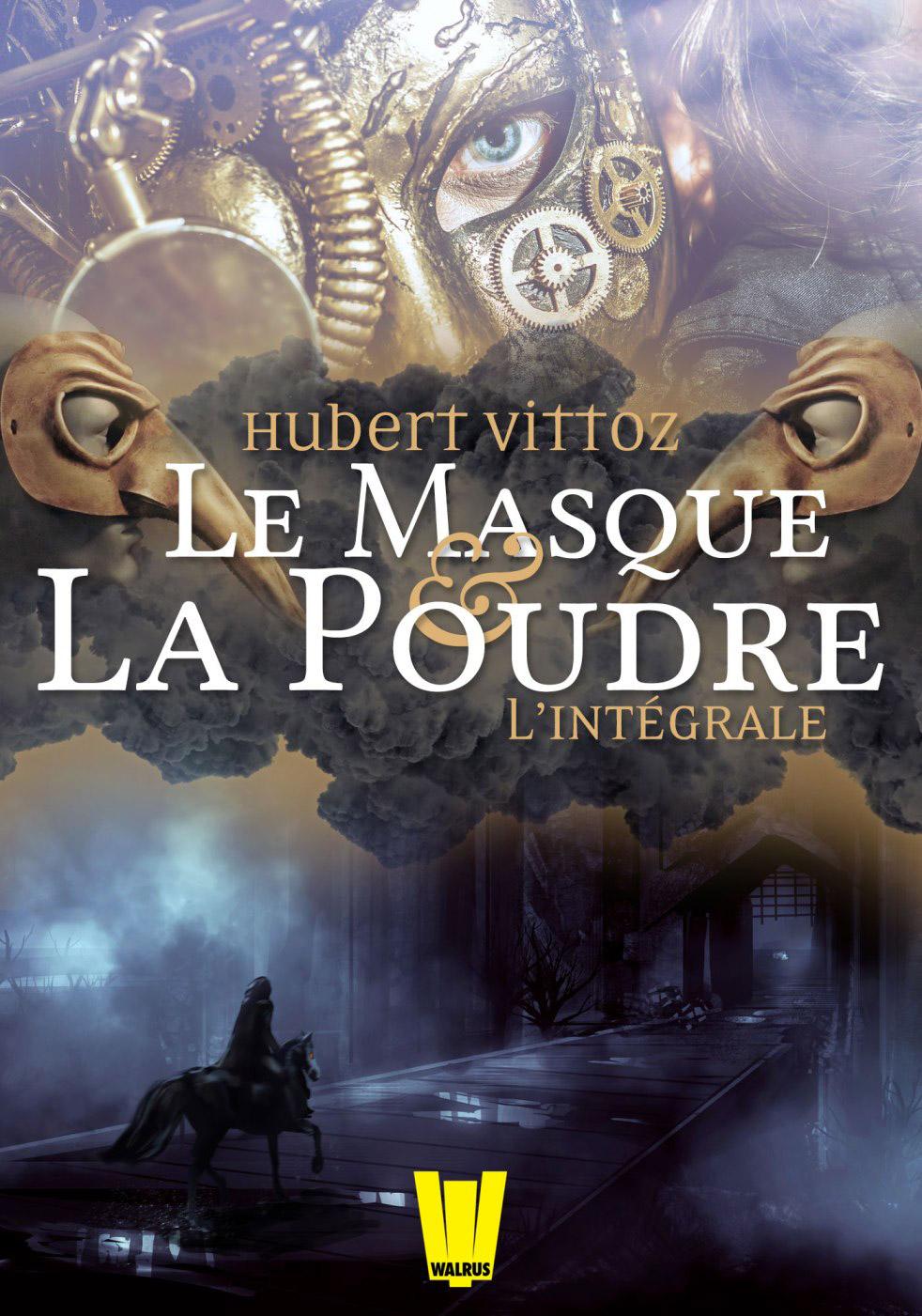 « Le Masque et la Poudre », intégrale, d'Hubert Vittoz