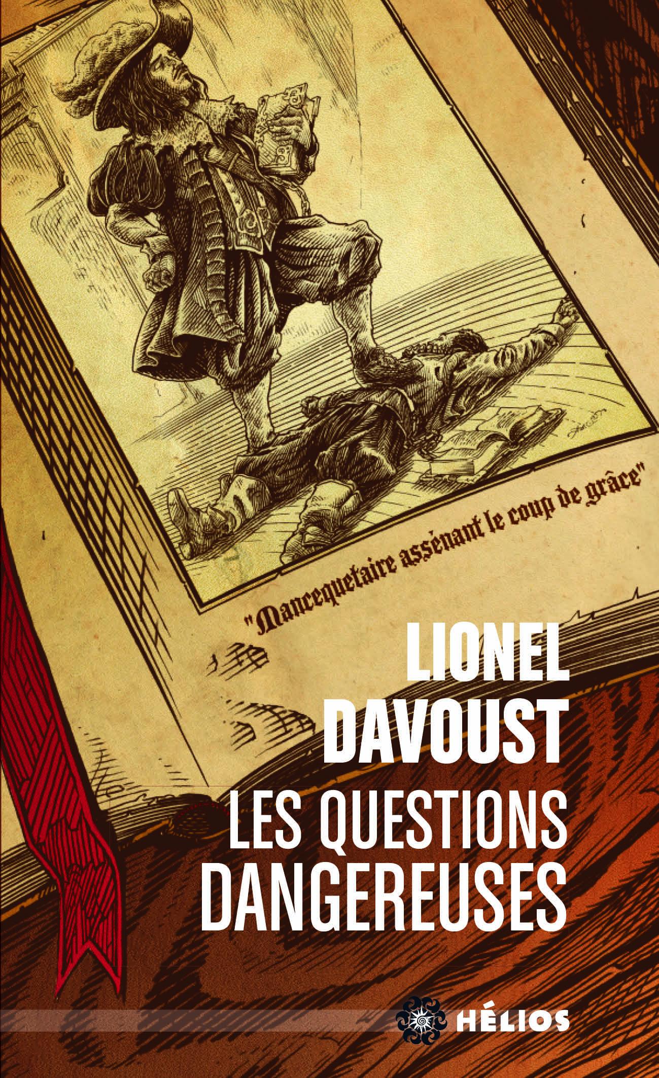 « Les Questions dangereuses », de Lionel Davoust