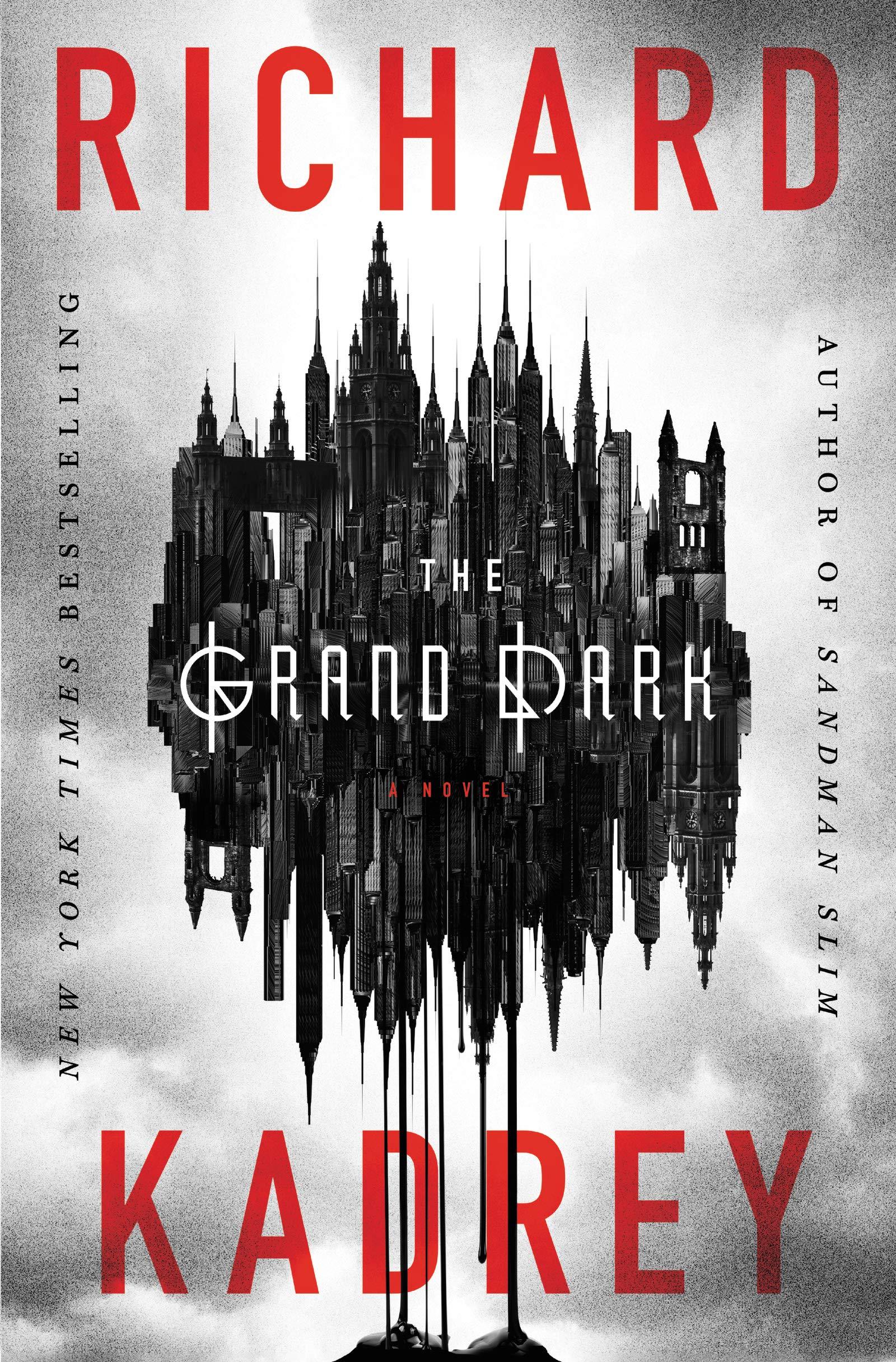 « The Grand Dark », de Richard Kadrey