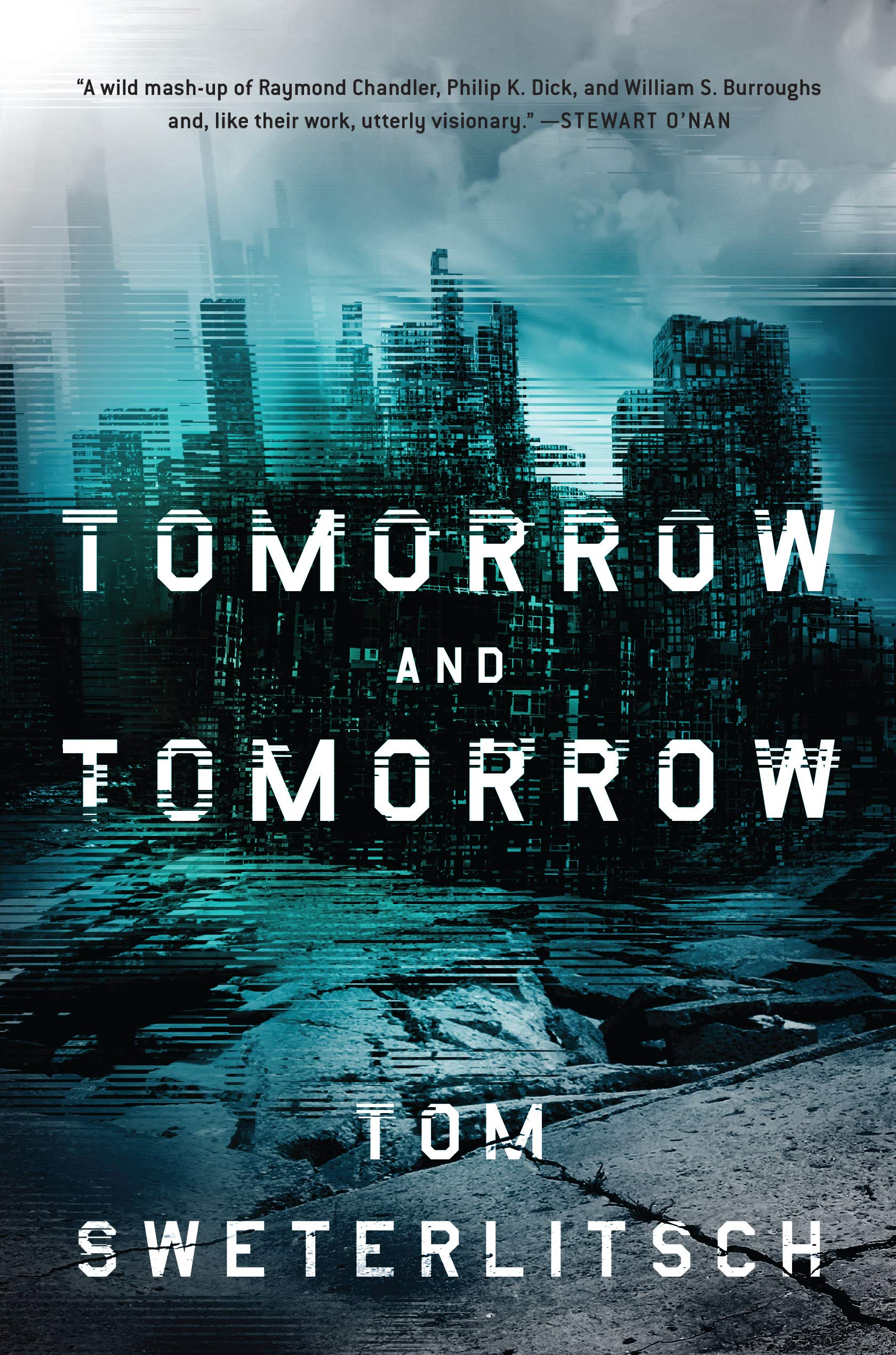 « Tomorrow and Tomorrrow », de Tom Sweterlitsch