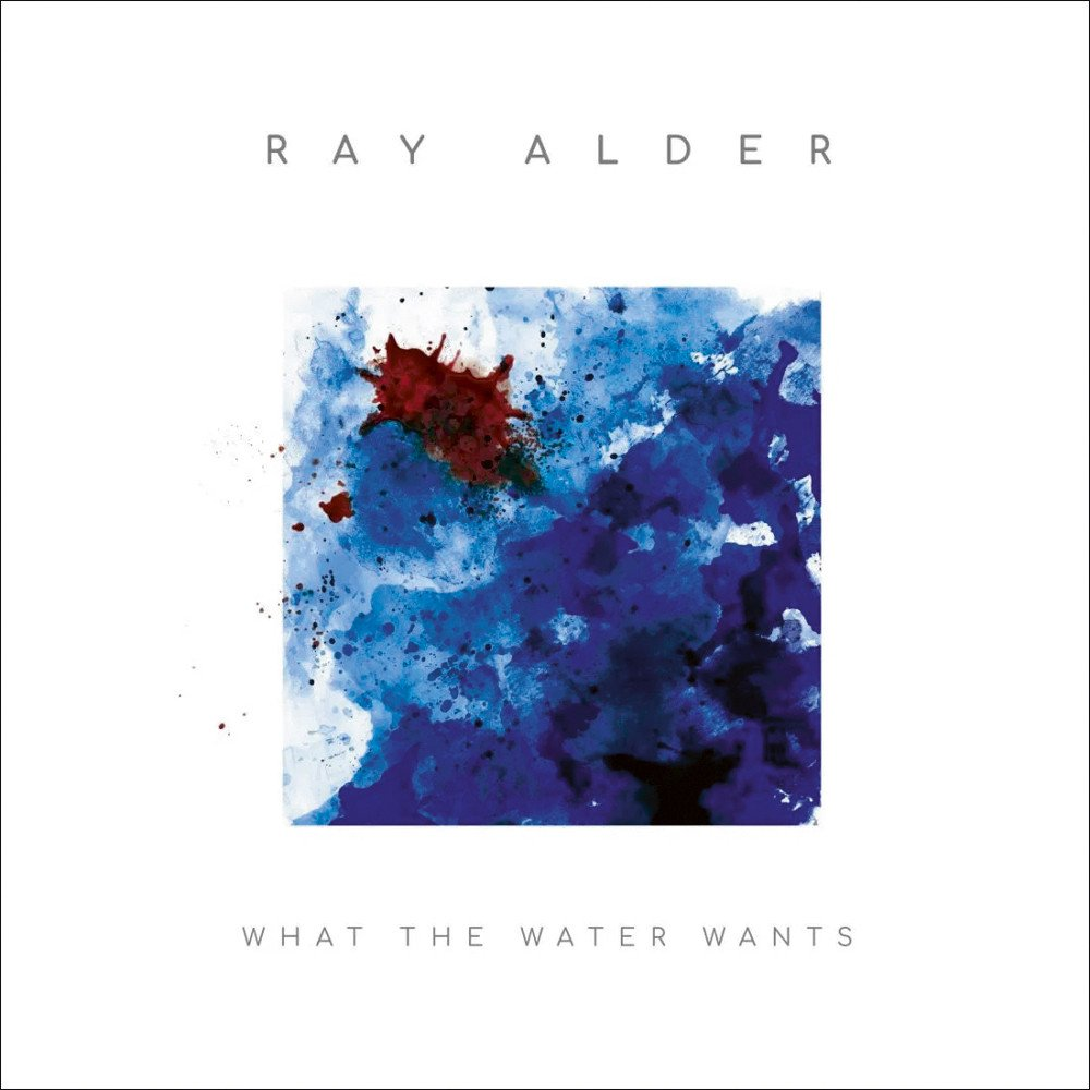 Ray Adler: What the Water Wanted