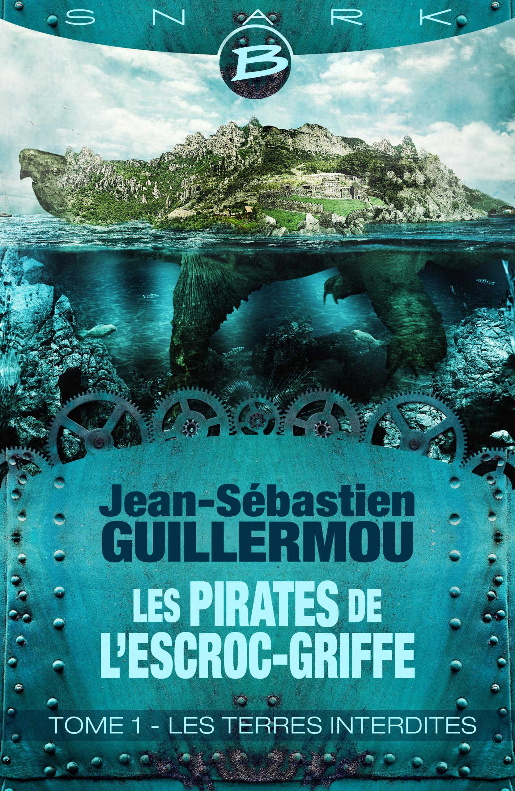 « Les Pirates de l'Escroc-Griffe » T1, de Jean-Sébastien Guillermou