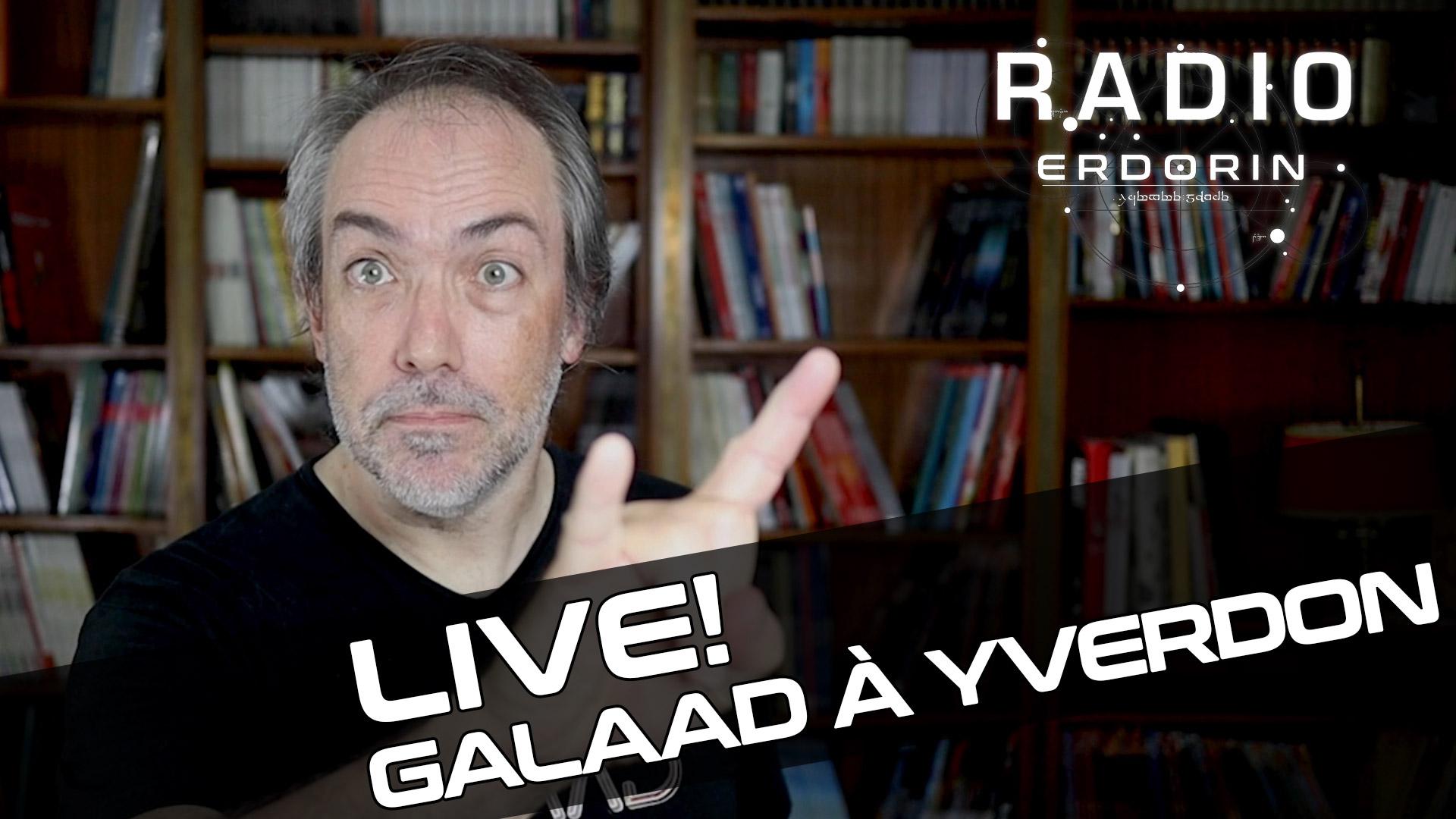 Radio-Erdorin Live S3E1 - Galaad à Yverdon