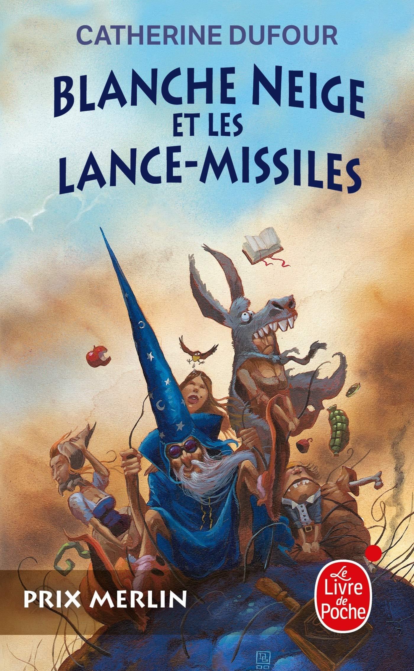 « Blanche-Neige et les lance-missiles », de Catherine Dufour