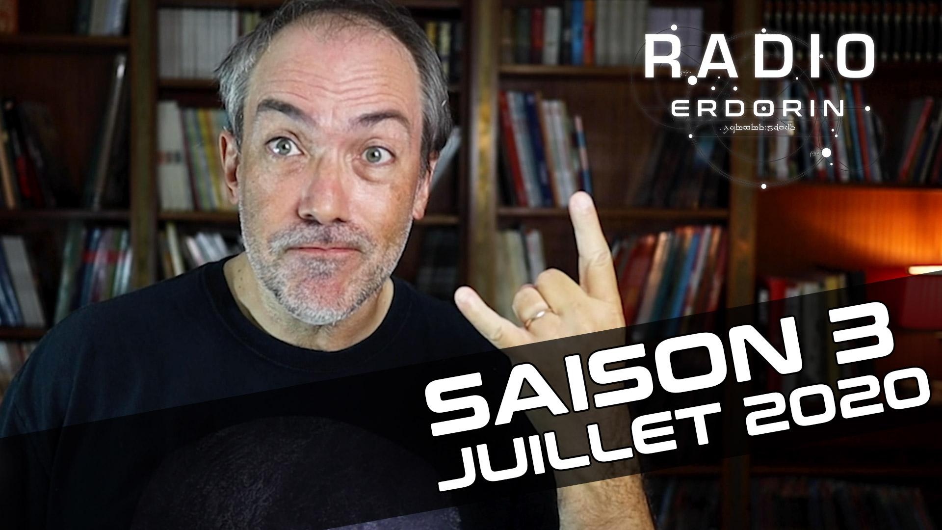 Radio-Erdorin S3E7 - Juillet 2020