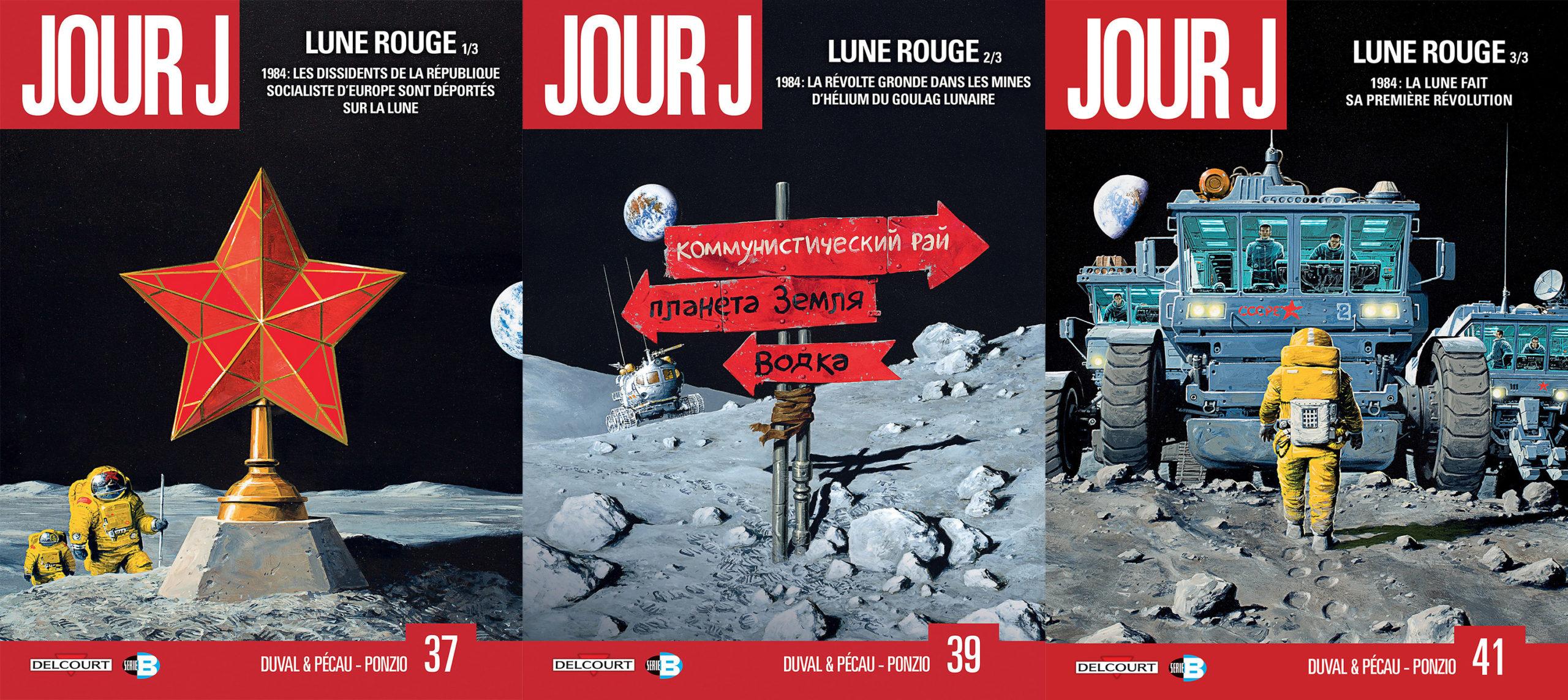 Jour J: Lune Rouge (t. 37, 39 et 41)