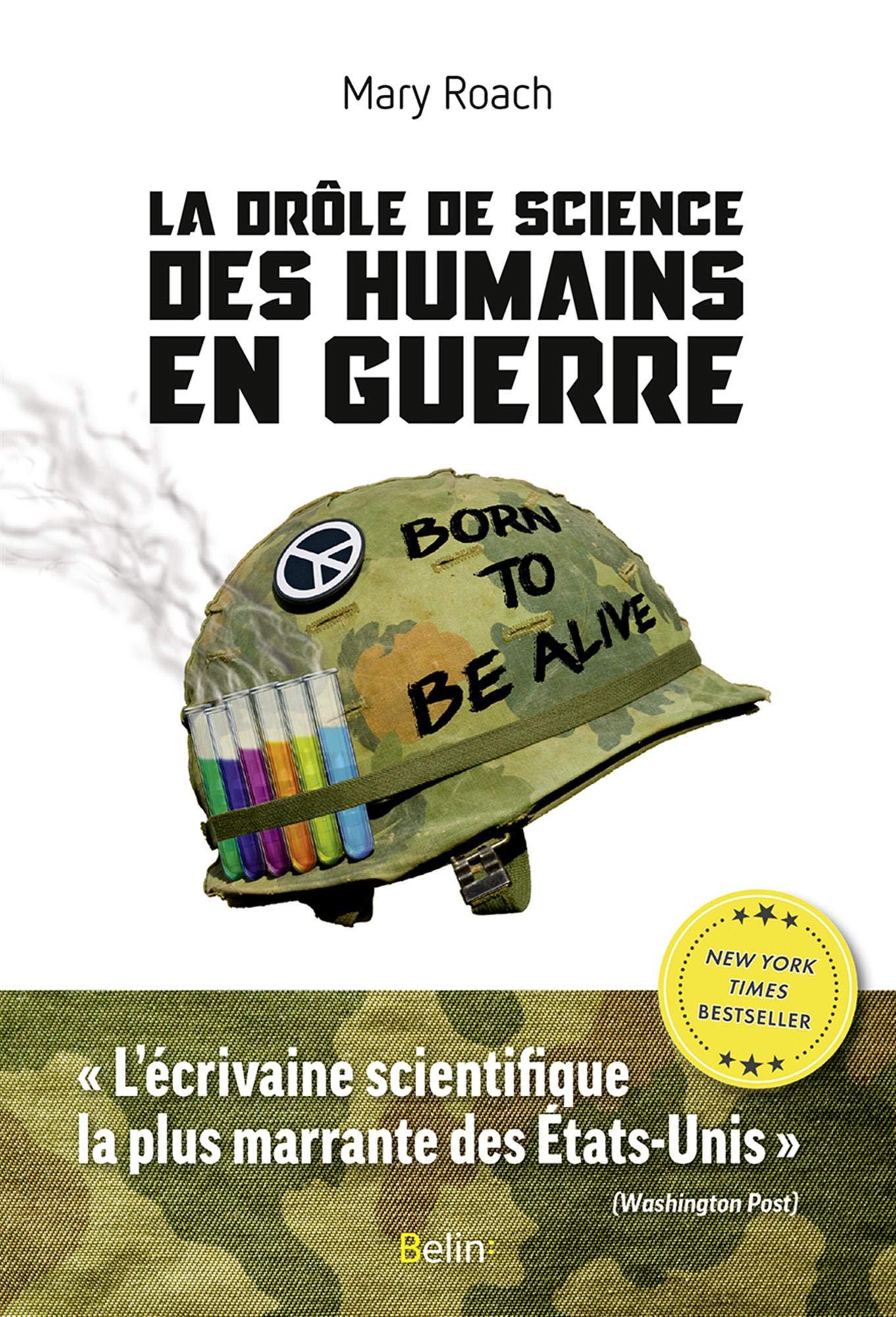 « La Drôle des science des humains en guerre », de Mary Roach