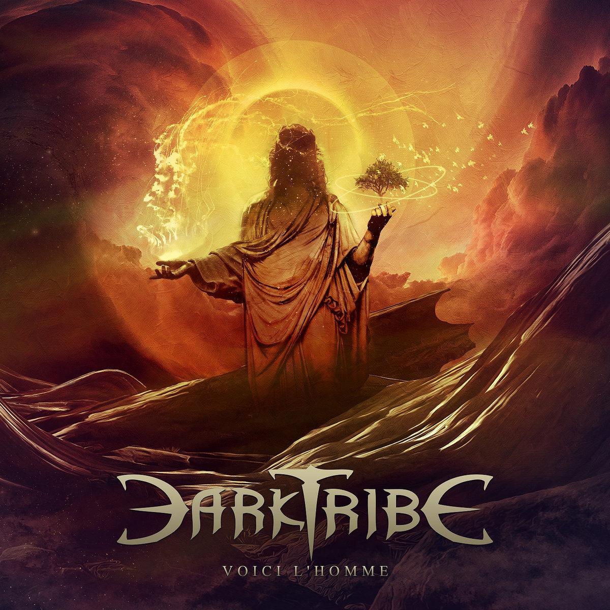 Darktribe: Voici L'Homme