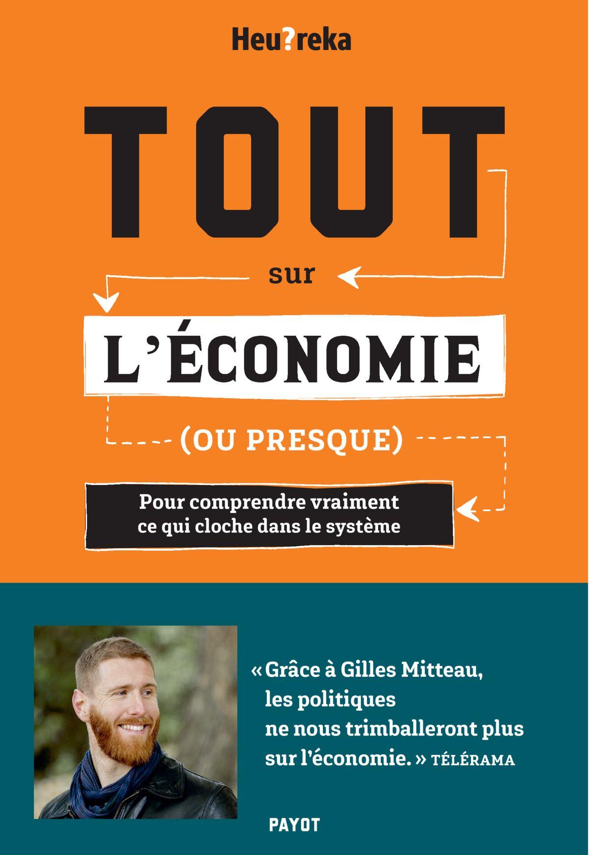 «Tout sur l'économie (ou presque)», de Gilles Mitteau