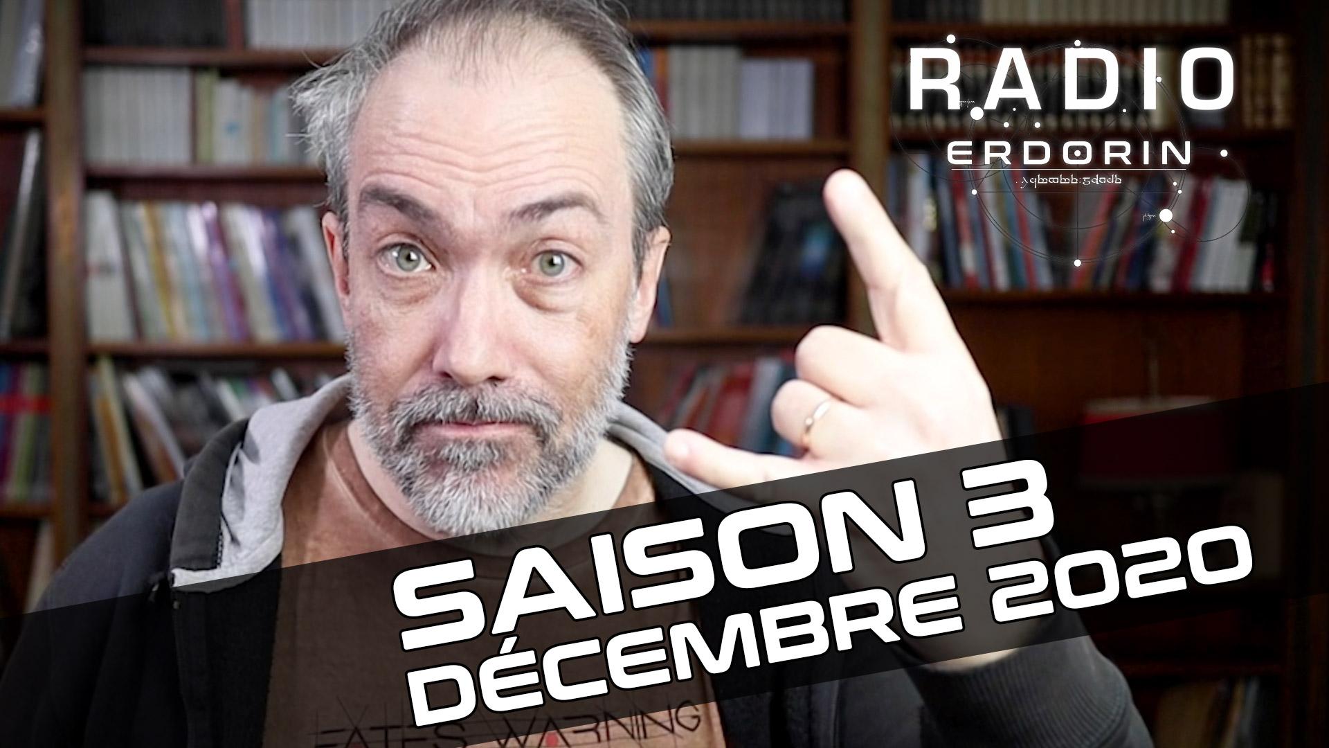 Radio-Erdorin S3E12 – Décembre 2020