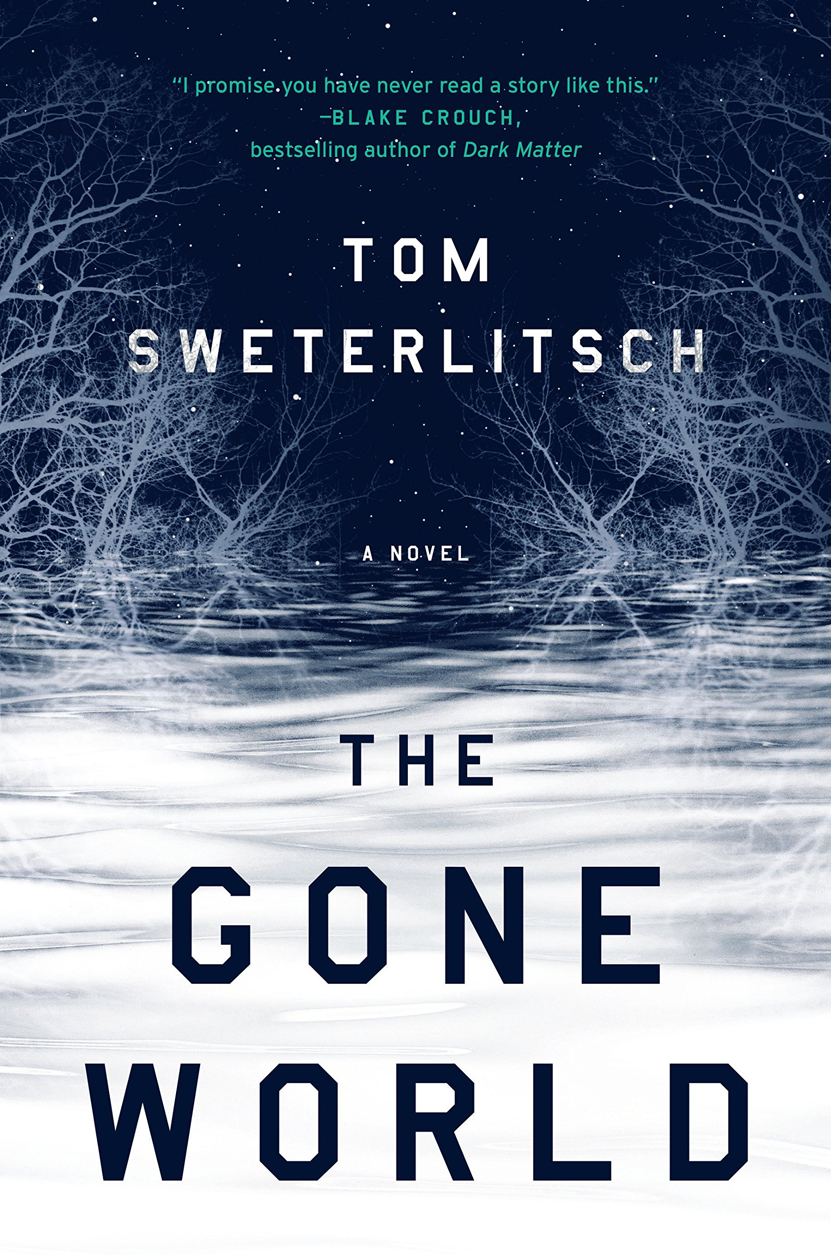 « The Gone World », de Tom Sweterlitsch