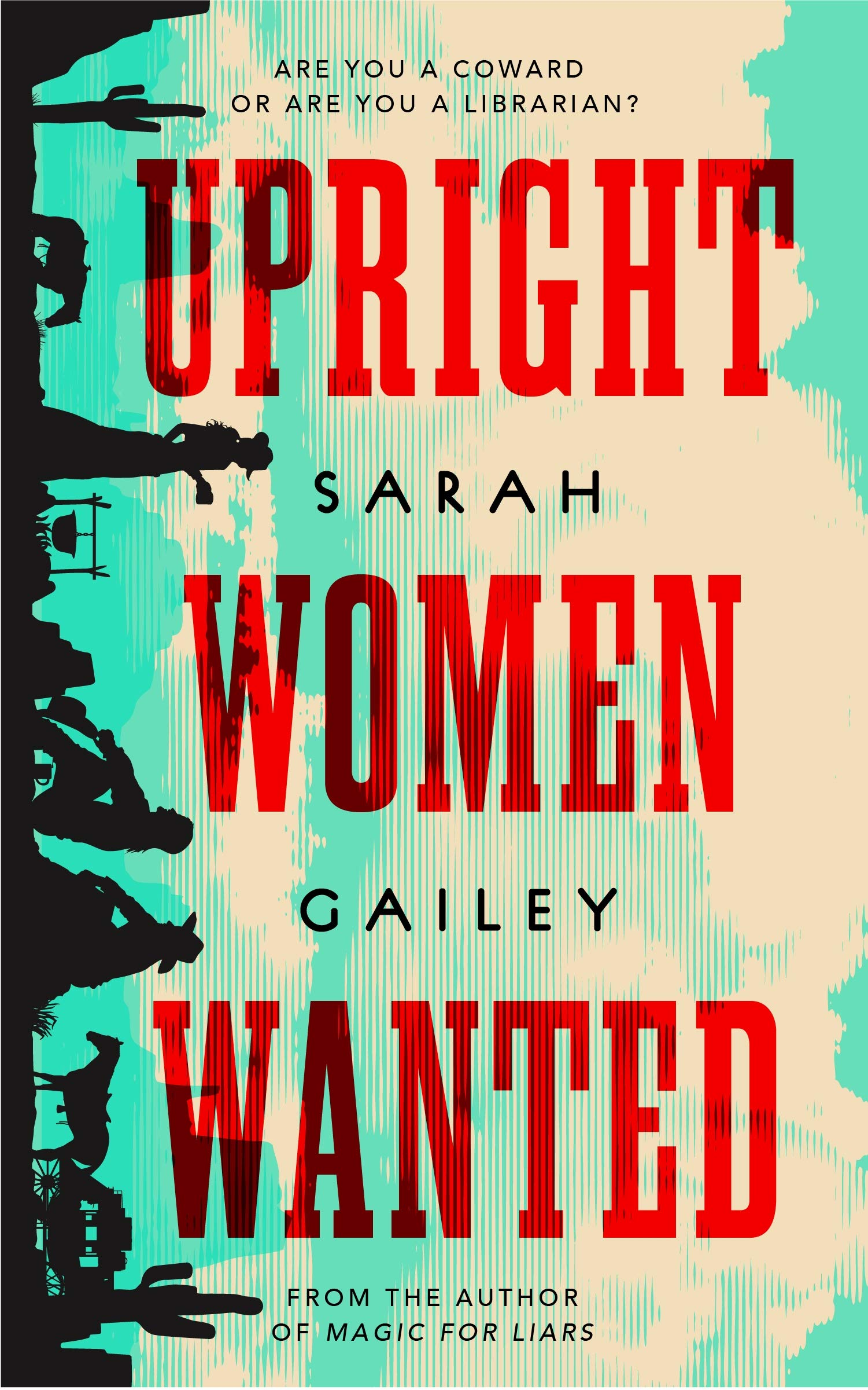 « Upright Women Wanted », de Sarah Gailey