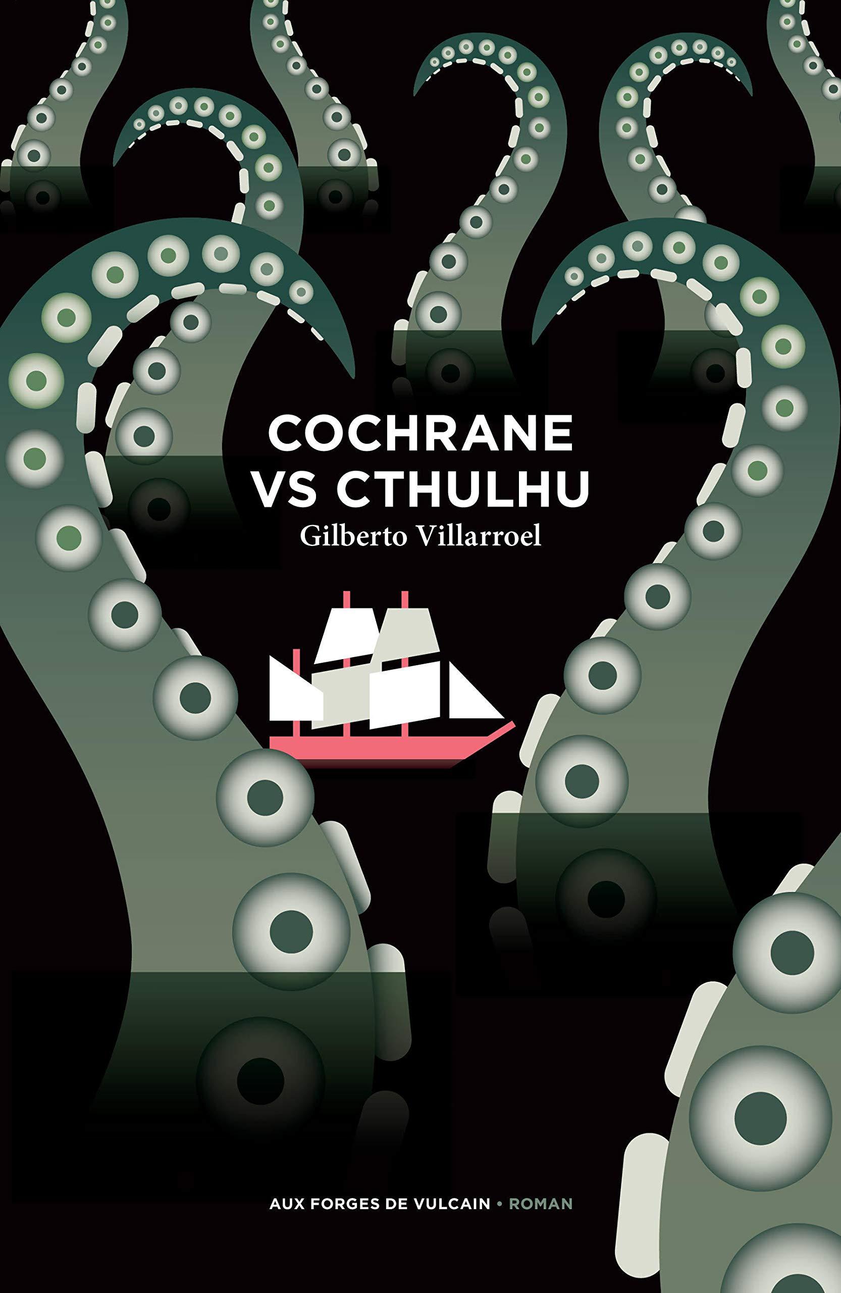 «Cochrane vs Cthulhu», de Gilberto Villaroel