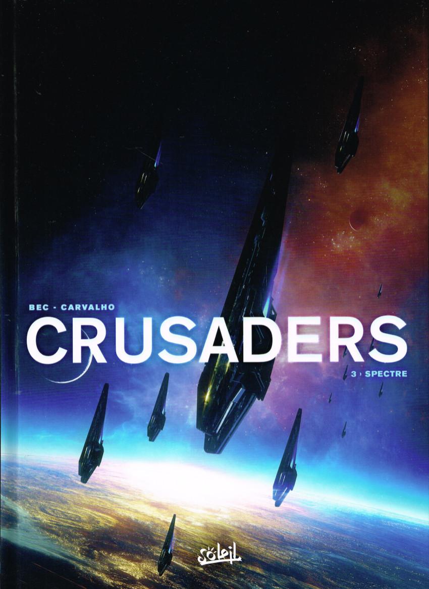 Crusaders, tome 3