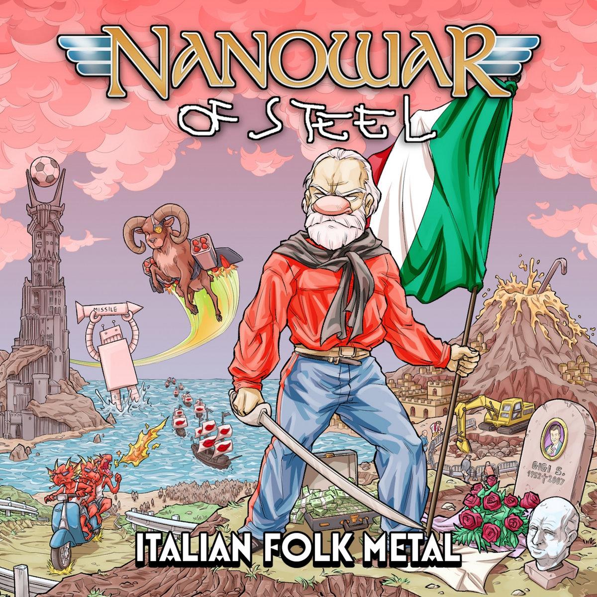 Nanowar of Steel: Italian Folk Metal