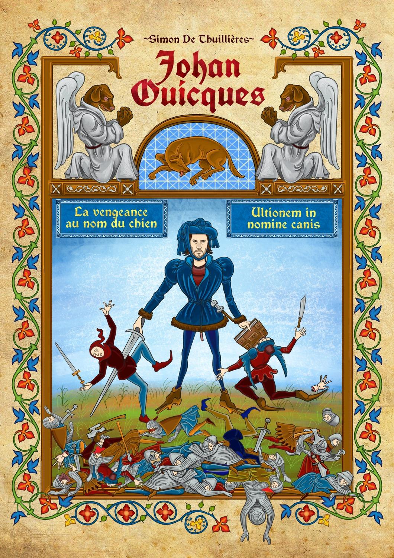 Le Codex de Simon de Thuillières: Johan Ouicques